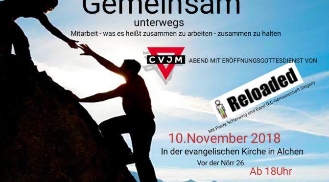 Reloaded + CVJM Abend -Herzliche Einladung!
