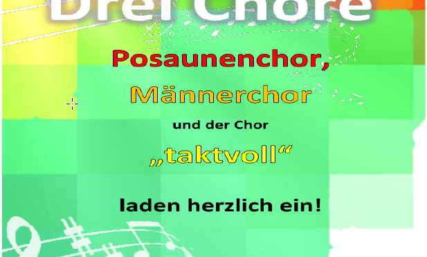 Plakat des Konzert von 3 Oberschelder Chöre am 29.09.2019 um 19:00 Uhr in der Gosenbacher Kirche.