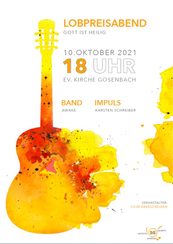 Infozettel zum Lobpreisabend am 10.10.2021 in der Kirche Gosenbach